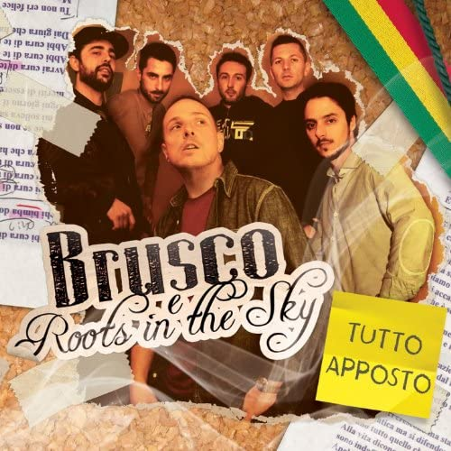 Brusco & Roots in the sky