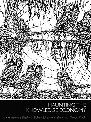 Haunting the Knowledge Economy (International Library of Sociology)