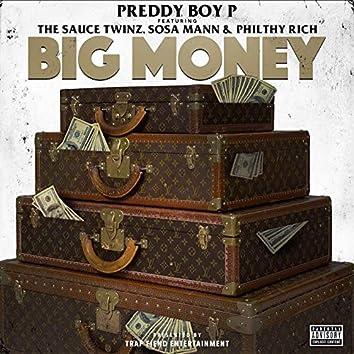 Big Money (feat. Sauce Twinz, Sosa Mann & Philthy Rich)
