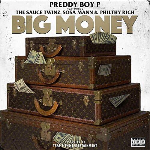 Preddy Boy P feat. Sauce Twinz, Sosa Mann & Philthy Rich