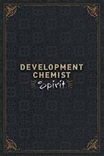 Development Chemist Notebook Planner - Development Chemist Spirit Job Title Working Cover Daily Journal: Daily, 5.24 x 22....