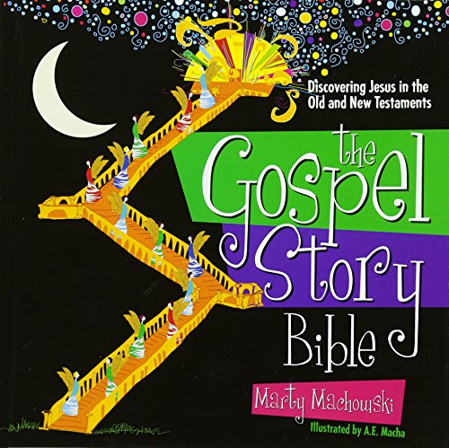 Gospel Story Bible, The: Discovering Jesus in the Old and New Testaments