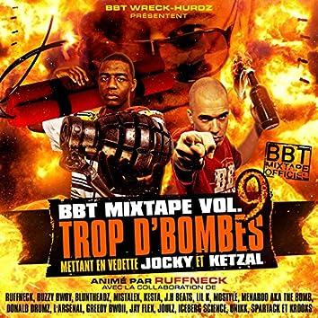 BBT Mixtape, Vol. 9 (Trop d'bombes)
