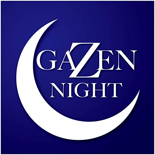 GAZEN NIGHT