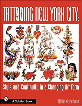 Tattooing New York City Style and Continui