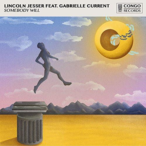 Lincoln Jesser feat. Gabrielle Current