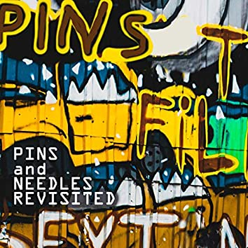 Pins and Needles Revisited (feat. Cleva Thoughts)