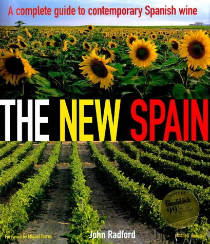 The New Spain. A Complete Guide to Contemporary Spanish Wine