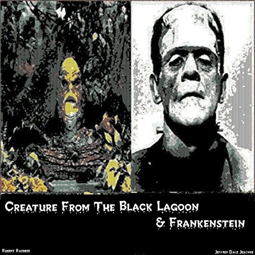 Creature from the Black Lagoon & Frankenstein cover art