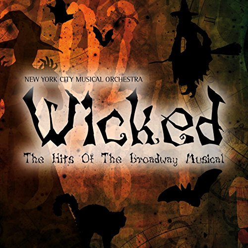 Wicked-the Hits of the Broadway Musical