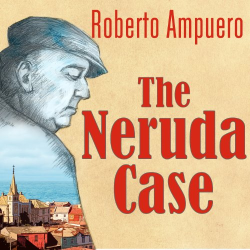 The Neruda Case audiobook cover art