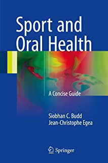 Sport and Oral Health: A Concise Guide