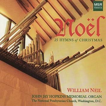 Noël: 25 Hymns of Christmas