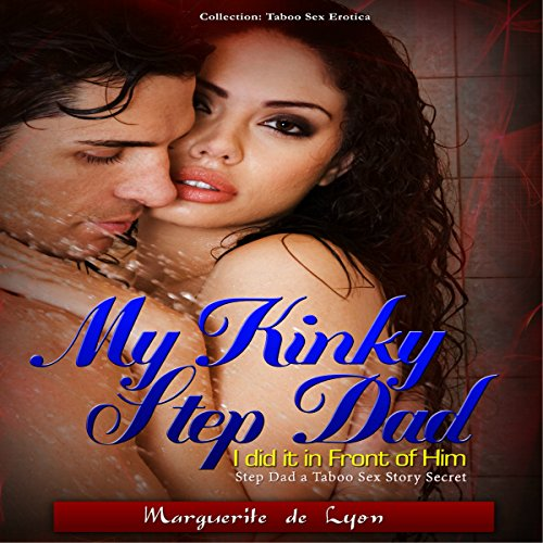 My Kinky Step Dad audiobook cover art
