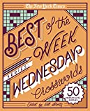 The New York Times Best of the Week Series: Wednesday Crosswords: 50 Medium-Level Puzzles (The New York Times Crossword Puzzles)