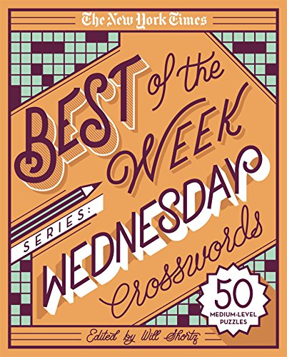 The New York Times Best of Wednesday Crosswords: 50 Medium-Level Puzzles