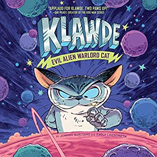 Klawde: Evil Alien Warlord Cat, Book 1                   By:                                                                                                                                 Johnny Marciano,                                                                                        Emily Chenoweth                               Narrated by:                                                                                                                                 Oliver Wyman,                                                                                        Vikas Adam                      Length: 3 hrs and 6 mins     Not rated yet     Overall 0.0