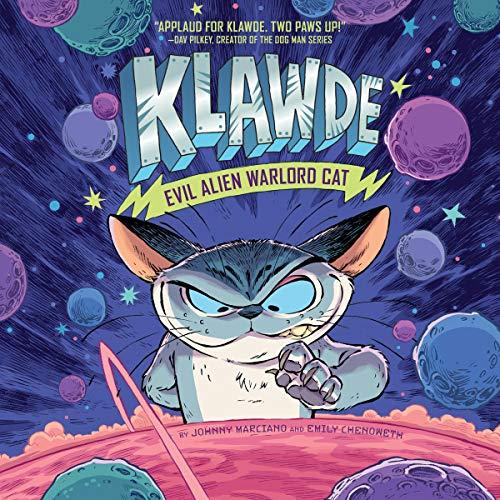 Klawde: Evil Alien Warlord Cat, Book 1