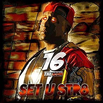 Set U Str8