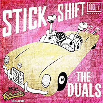 Classic and Collectable - The Duals - Stick Shift (1961)