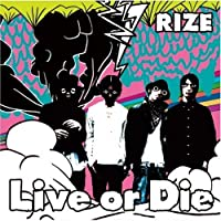 Live Or Die by Rize (2008-03-26)