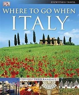 Where To Go When: Italy
