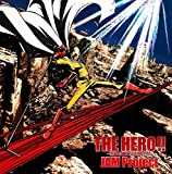 THE HERO !! ~怒れる拳に火をつけろ~ 歌詞