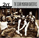 Songtexte von The Ozark Mountain Daredevils - 20th Century Masters: The Millennium Collection: The Best of The Ozark Mountain Daredevils