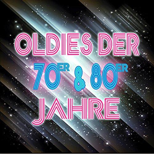 Oldies Der 70er & 80er Jahre