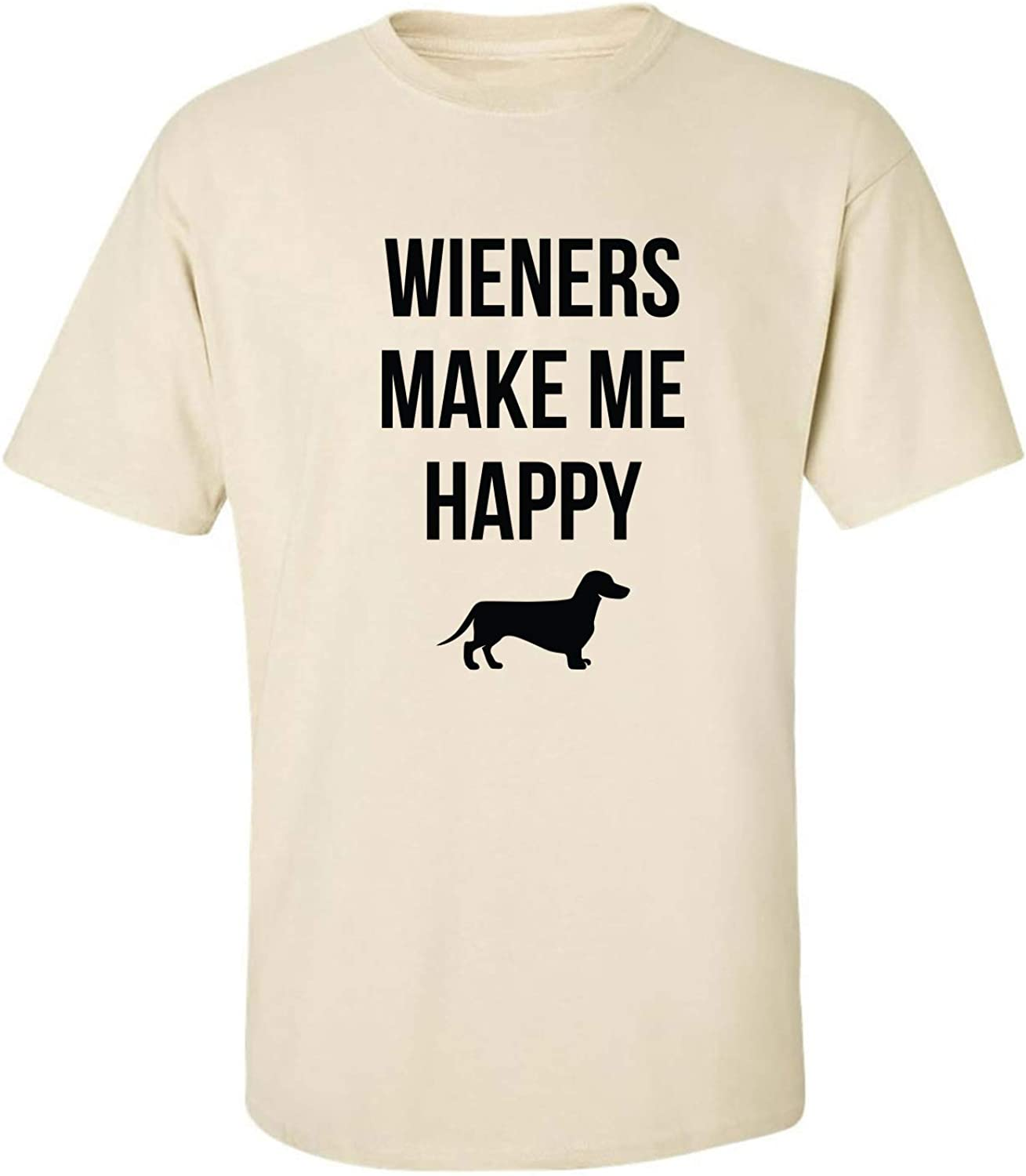 Wieners Make Me Happy Adult T-Shirt in Sand - XXX-Large