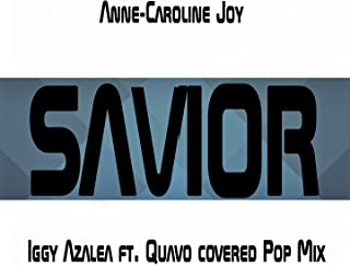 Savior (Iggy Azalea ft. Quavo covered Pop Mix)