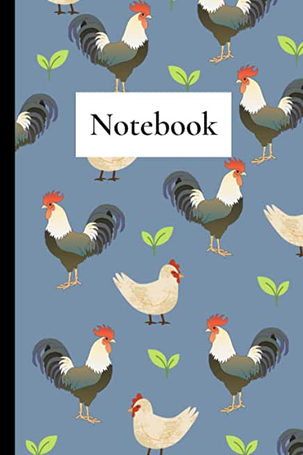 Notebook: Chicken and Rooster Pattern Notebook College Ruled Journal For Chicken Moms, Hen Owners & Chicken Lovers