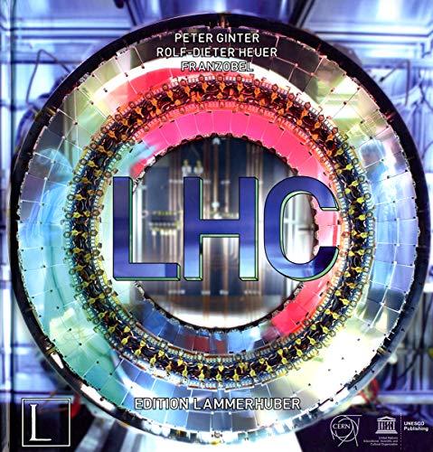 LHC: LARGE HADRON COLLIDER (SANS COLL - UNESCO)