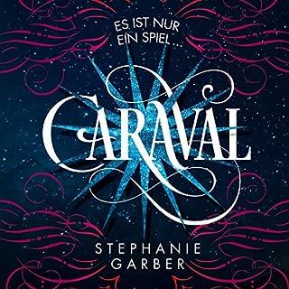 Caraval: Es ist nur ein Spiel... Titelbild