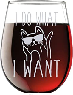 I Do What I Want - Funny 15oz Stemless Crystal Wine Glass - Fun Wine Glasses with Sayings Gifts for Women
