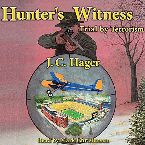 Hunter's Witness: Trial by Terrorism cover art