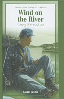 Wind on the River: A Story of the Civilwar