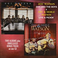 Doc & Boys & Live & Pickin by Doc & Merle Watson (2003-06-10)