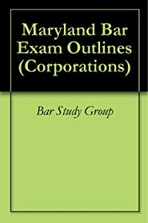 Maryland Bar Exam Outlines (Corporations)