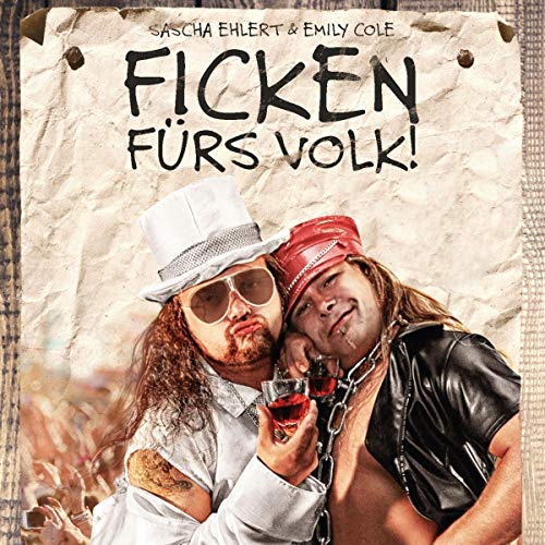 Ficken fürs Volk                   By:                                                                                                                                 Sascha Ehlert,                                                                                        Emily Cole                               Narrated by:                                                                                                                                 Bronko Lautsprecher                      Length: 7 hrs and 14 mins     Not rated yet     Overall 0.0