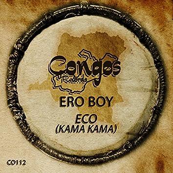 Eco (Kama Kama)