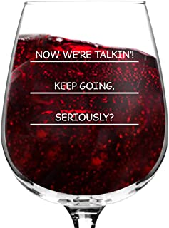 Seriously? I need more wine funny wine glass, 12.75 ounce, humorous, cool present idea for women, mom, daughter, wife, her...