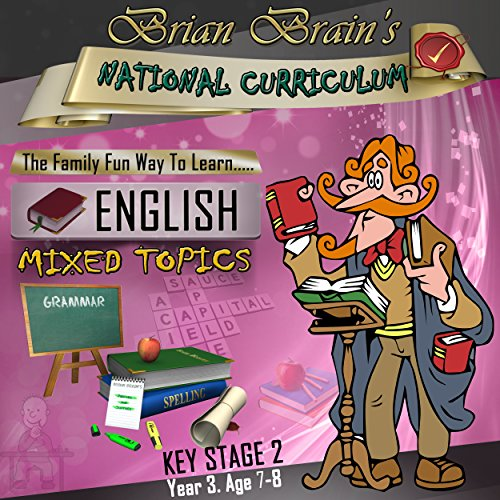 Brian Brain's National Curriculum KS2 Y3 English Mixed Topics audiobook cover art