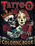 Tattoo Coloring Book: Ultimate tattoo coloring book for adults relaxation with 50 amazing flash & de...