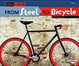 From Steel to Bicycle (Start to Finish) - Robin Nelson