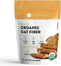 Organic Oat Fiber Powder - Kate Natural. Gluten-Free, Non-GMO. Perfect for Keto Diet & High in Fiber. Resealable Bag. Prod...
