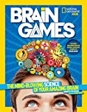 Image of National Geographic Kids Brain Games: The Mind-Blowing Science of Your Amazing Brain