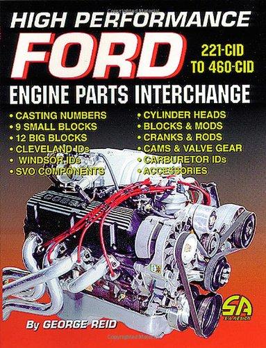 High-Performance Ford Engine Parts Interchange (S-A Design)