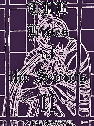 The Lives of the Saints, Volume 2 (of 16) (Illustrations) (The Lives of the Saints Series) (English Edition)