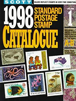 Scott Standard Postage Stamp Catalogue: Volume 1, Countries A-B 0894872281 Book Cover